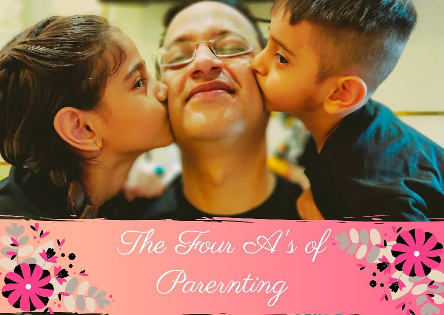 the four A's of parenting